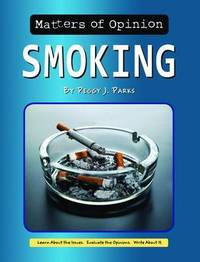 Smoking by Peggy J Parks