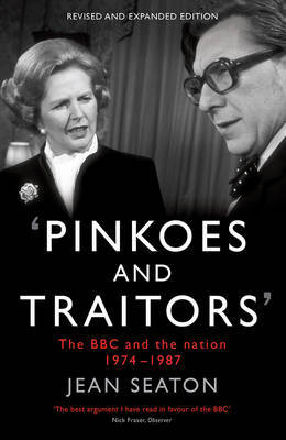 Pinkoes and Traitors by Jean Seaton