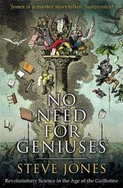 No Need for Geniuses by Steve Jones