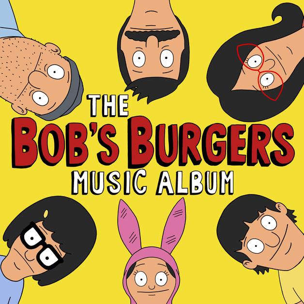 """The Bob's Burgers Music Album (3LP+7"""")"""