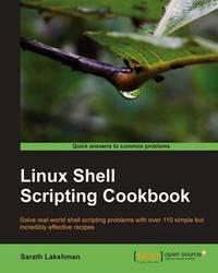Linux Shell Scripting Cookbook by Sarath Lakshman