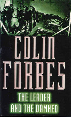 The Leader and the Damned by Colin Forbes