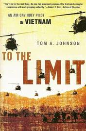 To the Limit by Tom A Johnson