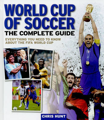 World Cup of Soccer: The Complete Guide