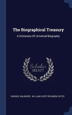 The Biographical Treasury by Samuel Maunder image