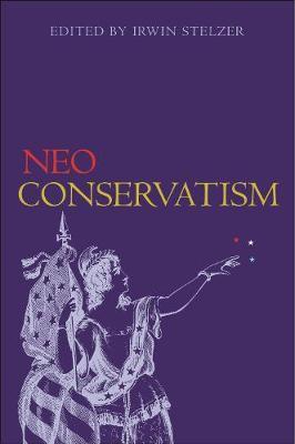 Neoconservatism by Irwin Stelzer