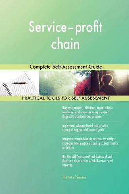 Service-Profit Chain Complete Self-Assessment Guide by Gerardus Blokdyk image