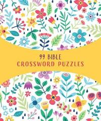 99 Bible Crossword Puzzles by Compiled by Barbour Staff