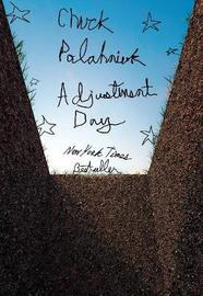Adjustment Day by Chuck Palahniuk