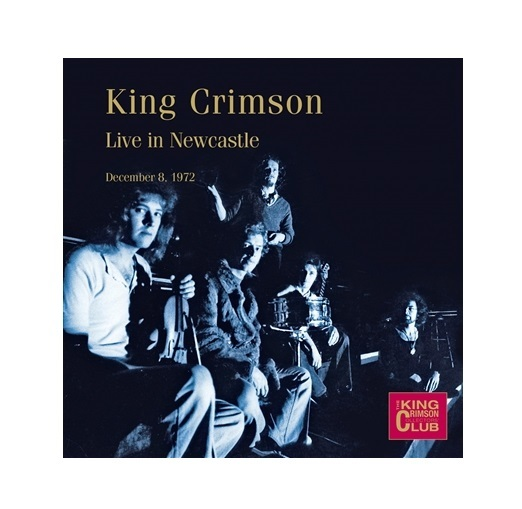 Live In Newcastle by King Crimson