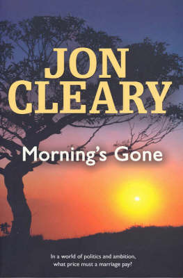 Morning's Gone by Jon Cleary image