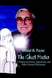 The Ghost Master by Daniel R. Payne image