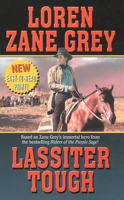 Lassiter Tough by Loren Zane Grey