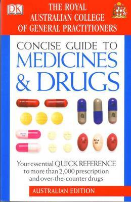 Concise Guide to Medicine and Drugs: Your Essential Quick Reference to More Than 2,000 Prescription and Over the Counter Drugs by Beres Joyner image