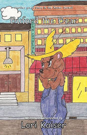 Buford the Bear by Lori Kaiser