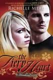 The Fiery Heart (Bloodlines #4) by Richelle Mead