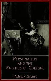Personalism and the Politics of Culture by Patrick Grant image