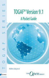 TOGAF Version 9.1 a Pocket Guide by Andrew Josey