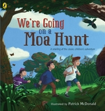 We're Going on a Moa Hunt by McDonald Patrick