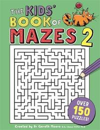 The Kids' Book of Mazes 2 by Buster Books