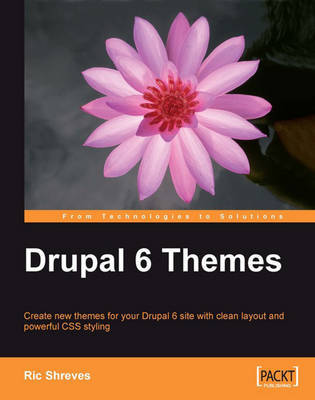 Drupal 6 Themes by Ric Shreves