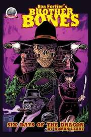 Ron Fortier's Brother Bones by Roman Leary