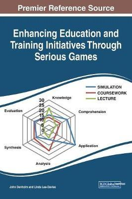 Enhancing Education and Training Initiatives Through Serious Games by John Denholm image