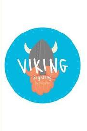 Viking Sighting by Zoie Harker