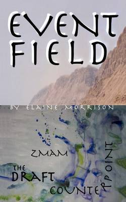 Event Field by Elaine Morrison image