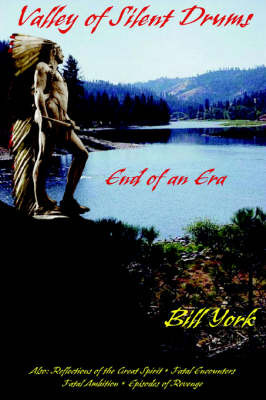 Valley of Silent Drums: End of an Era by Bill York image