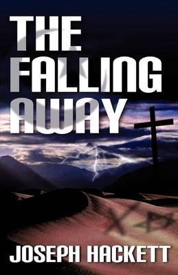 The Falling Away by Joseph Hackett image