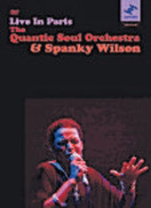 Quantic Soul Orchestra And Spanky Wilson: Live In Paris on DVD