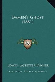 Damen's Ghost (1881) by Edwin Lassetter Bynner