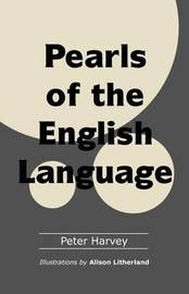Pearls of the English Language by Peter Harvey image