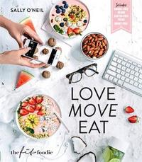 Love Move Eat by Sally O'Neil