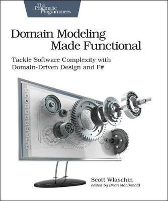 Domain Modeling Made Functional by Scott Wlaschin