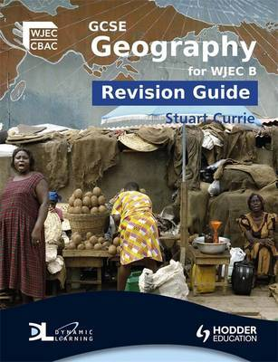 GCSE Geography for WJEC B Revision Guide by Stuart Currie image