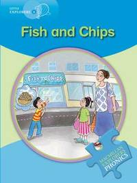 Little Explorers B Fish and Chips by Gill Budgell
