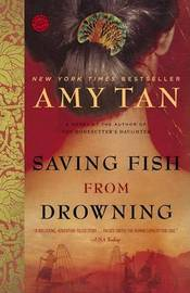 Saving Fish from Drowning by Amy Tan image