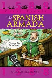 Great Events: The Spanish Armada by Gillian Clements image