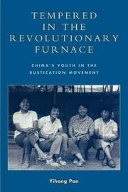 Tempered in the Revolutionary Furnace by Yihong Pan
