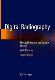 Digital Radiography by Euclid Seeram