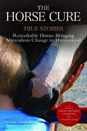 The Horse Cure by Michelle Holling-Brooks