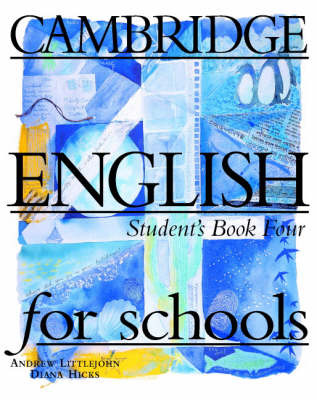 Cambridge English for Schools 4 Student's Book 4: Bk. 4 by Andrew Littlejohn image