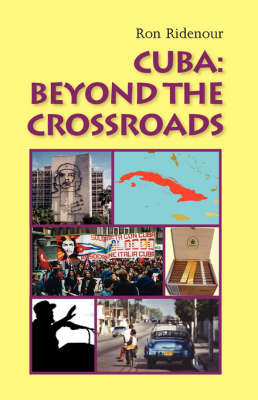 Cuba: Beyond the Crossroads by Ron Ridenour image