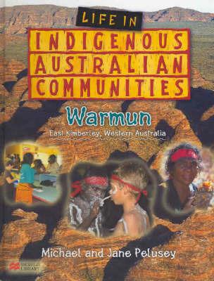 Warmun: East Kimberley, Western Australia by Michael Pelusey