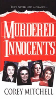 Murdered Innocents by Corey Mitchell