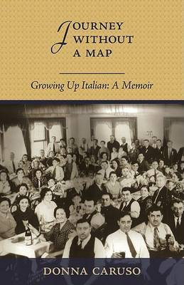 Journey Without a Map by Donna Caruso