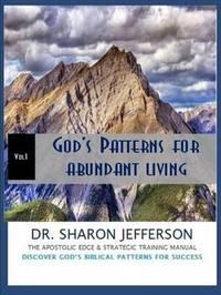 God's Patterns for Abundant Living by Sharon Jefferson