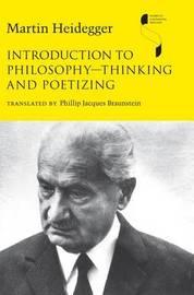 Introduction to Philosophy-Thinking and Poetizing by Martin Heidegger